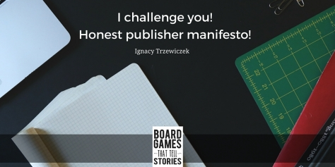 I challenge you! Honest publisher manifesto!